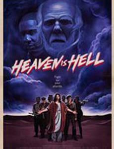 Heaven Is Hell