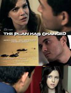The Plan Has Changed