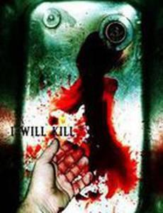 I Will Kill