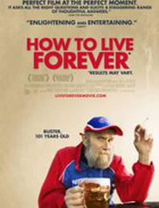 Как жить вечно