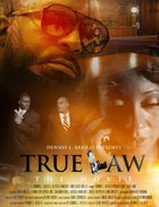 True Law the Movie