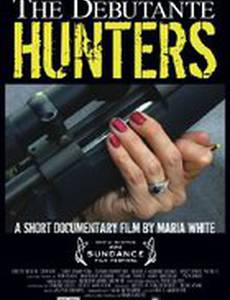 The Debutante Hunters