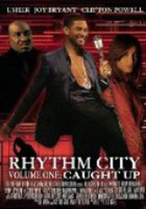 Rhythm City Volume One: Caught Up (видео)