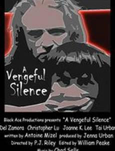 A Vengeful Silence