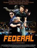 """Постер из фильма """"Федерал"""" - 1"""