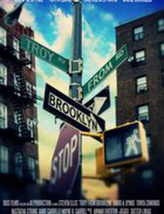 Troy from Brooklyn