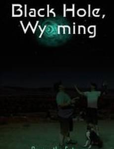 Black Hole, Wyoming