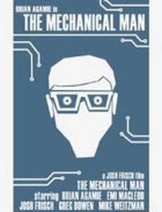 The Mechanical Man