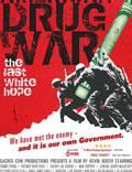 """Постер из фильма """"Американская война наркоторговцев: Последняя белая надежда"""" - 1"""