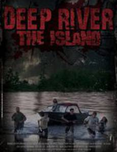 Deep River: The Island