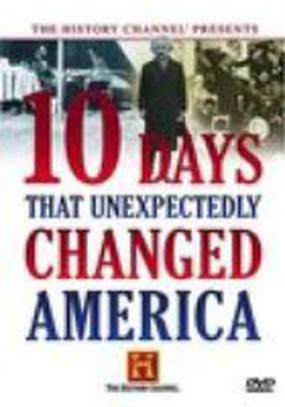 Ten Days That Unexpectedly Changed America: Gold Rush