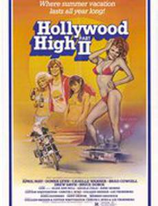 Hollywood High Part II