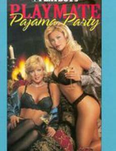 Playboy: Playmate Pajama Party (видео)