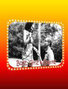 Boyz, Girlz & Sparkz