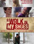 "Постер из фильма ""A Walk in My Shoes"" - 1"