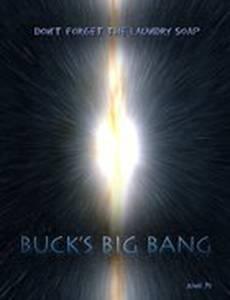 Buck's Big Bang
