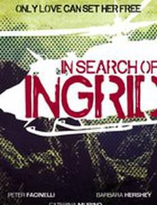 В поисках Ингрид