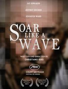 Soar Like a Wave