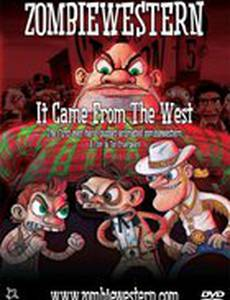ZombieWestern: It Came from the West