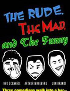 The Rude, the Mad, and the Funny