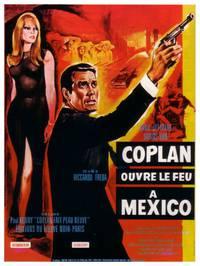 Постер Коплан открывает огонь в Мексике