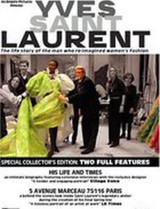 Ив-Сен Лоран: Его жизнь и его время