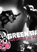 Green Day: Awesome As F**K (видео)