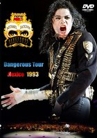 Michael Jackson Live in Mexico: The Dangerous Tour