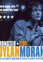 Дилан Моран: Монстр (видео)